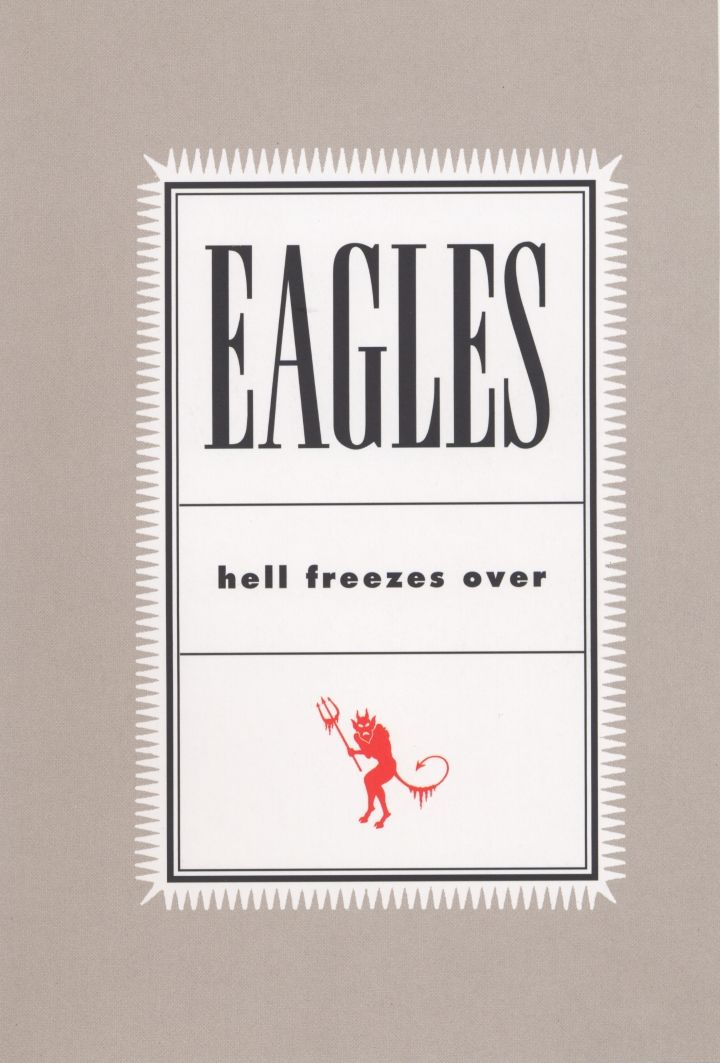 1271 Cover 						            The Eagles – Hell Freezes Over